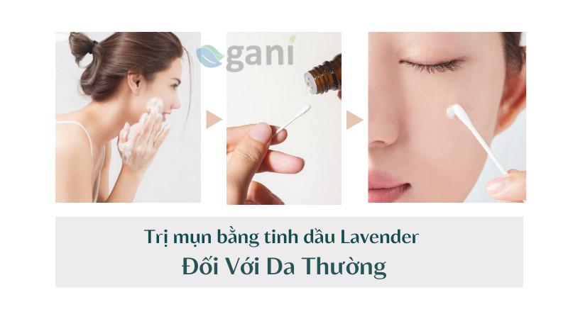 Trị mụn bằng tinh dầu Lavender đối với da thường